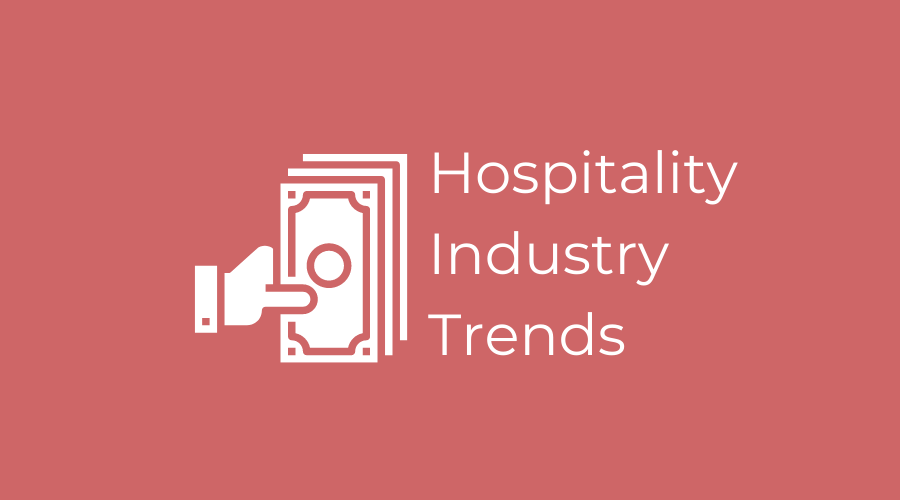 hospitality indystry trends