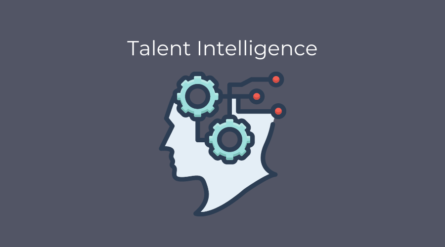 what is talent intelligence